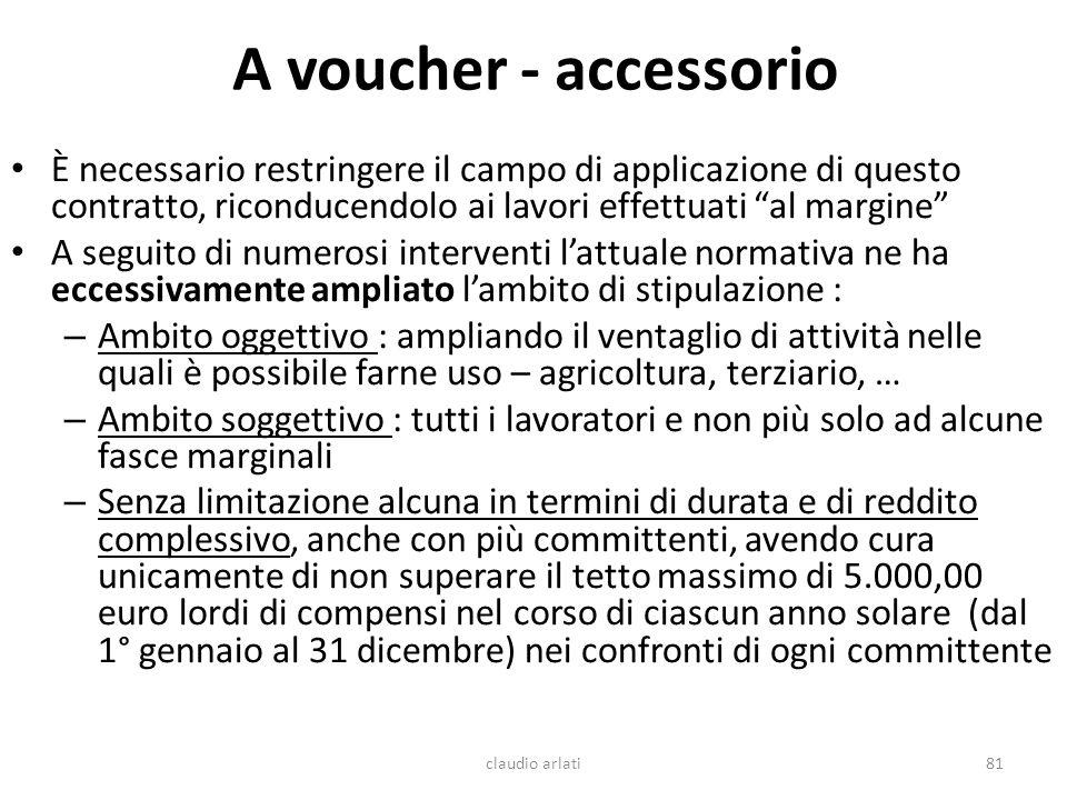 A voucher - accessorio È necessario restringere il campo di applicazione di questo contratto, riconducendolo ai lavori effettuati al margine A seguito