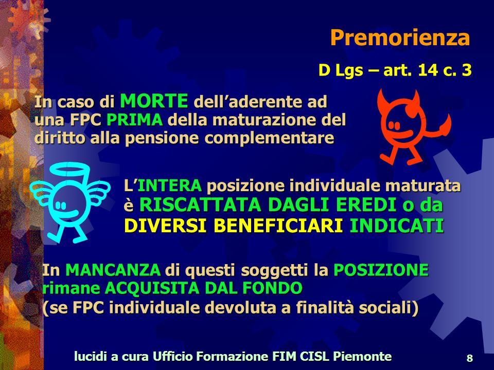 lucidi a cura Ufficio Formazione FIM CISL Piemonte 8 D Lgs – art.