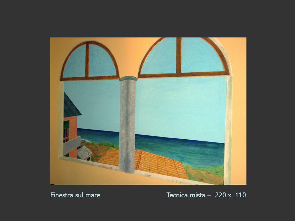 Finestra sul mareTecnica mista – 220 x 110