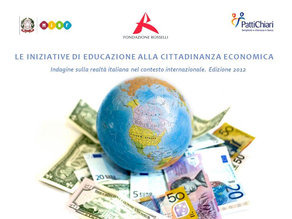 LE INIZIATIVE DI EDUCAZIONE ALLA CITTADINANZA ECONOMICA Indagine sulla realtà italiana nel contesto internazionale.