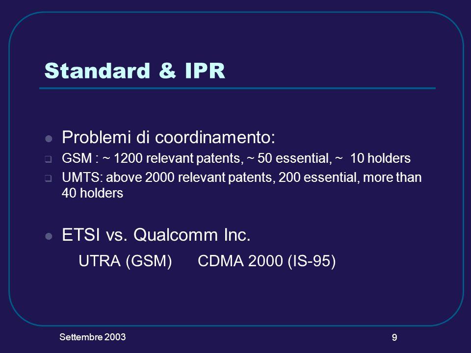 Settembre 2003 10 Interoperabilità La norma STF228 dellIstituto europeo delle norme di telecomunicazione (ETSI) definisce l interoperabilità (dal punto di vista del fornitore) come la capacità di fornire una comunicazione effettiva fra utenti finali attraverso un ambiente misto di diversi domini, reti, impianti, equipaggiamenti, ecc.