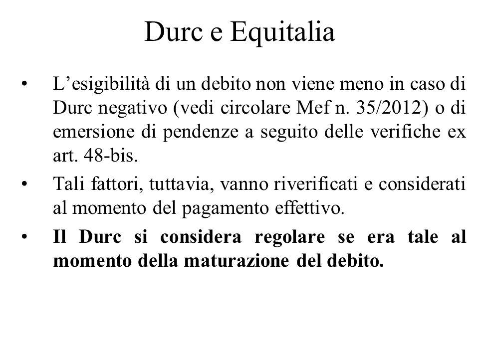 Durc e Equitalia Lesigibilità di un debito non viene meno in caso di Durc negativo (vedi circolare Mef n. 35/2012) o di emersione di pendenze a seguit