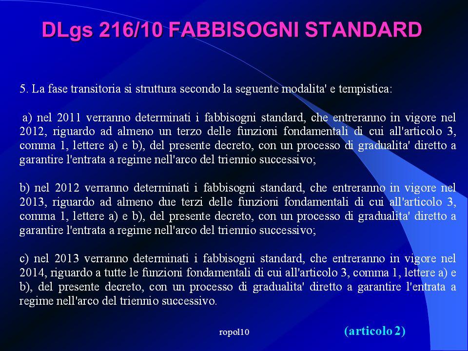 ropol10 DLgs 216/10 FABBISOGNI STANDARD (articolo 2)
