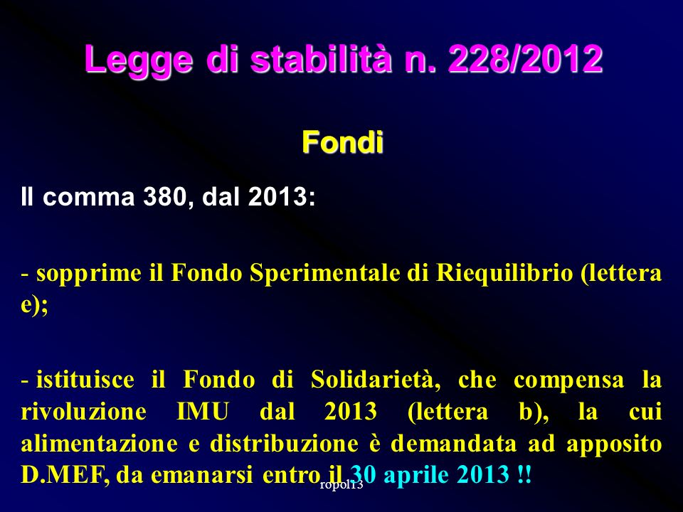 Fondo Solidarietà Comunale 2013 =