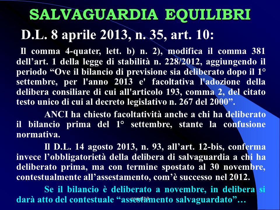ropol13 D.L.8 aprile 2013, n. 35, art. 10: Il comma 4-quater, lett.