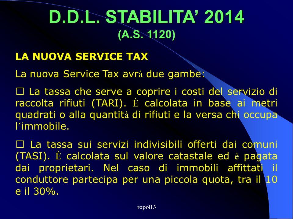 ropol13 D.D.L. STABILITA 2014 (A.S. 1120) LA NUOVA SERVICE TAX