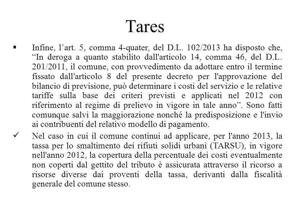 Tares Infine, lart. 5, comma 4-quater, del D.L.