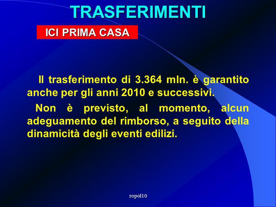 ropol10TRASFERIMENTI Il trasferimento di 3.364 mln.