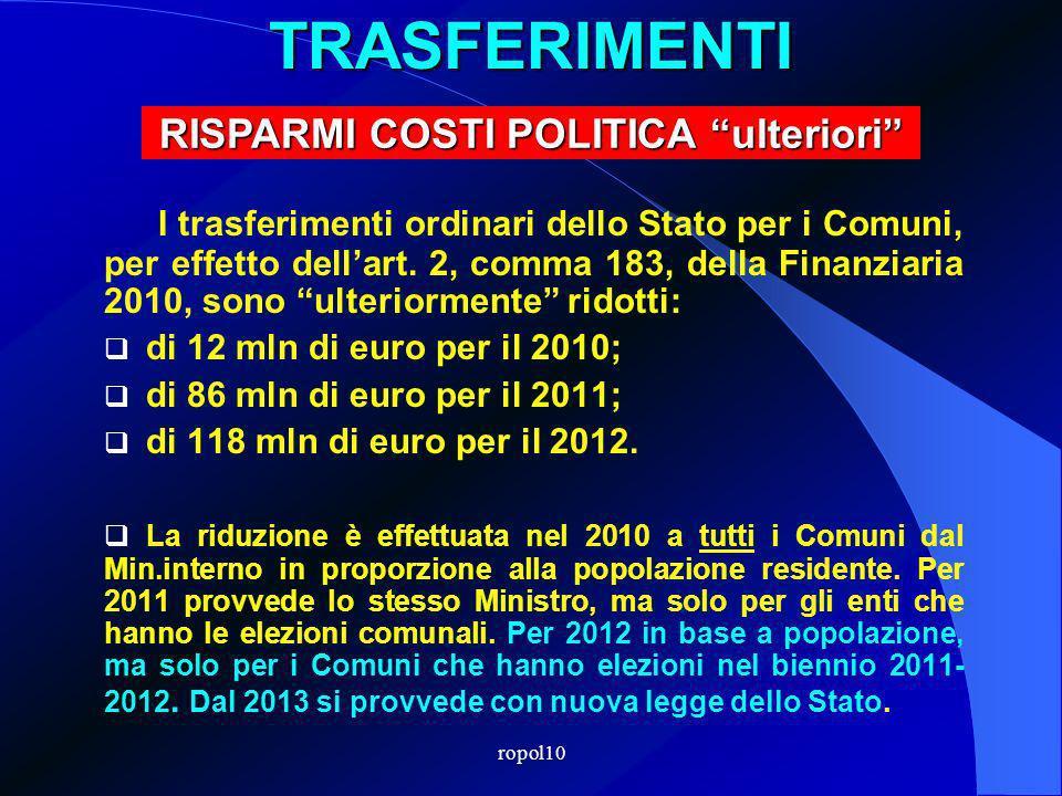 ropol10TRASFERIMENTI I trasferimenti ordinari dello Stato per i Comuni, per effetto dellart.