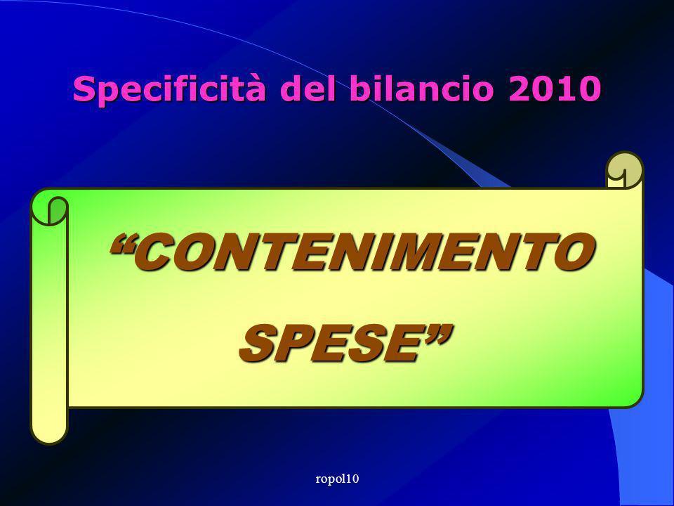 ropol10 CONTENIMENTOSPESE Specificità del bilancio 2010