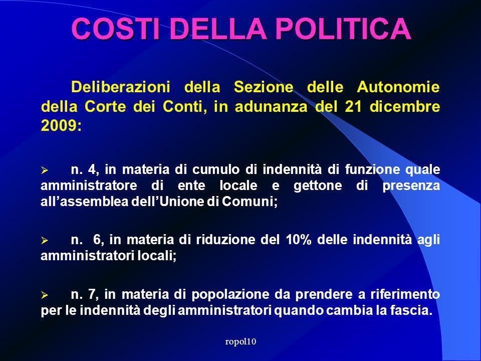 ropol10 COSTI DELLA POLITICA Deliberazioni della Sezione delle Autonomie della Corte dei Conti, in adunanza del 21 dicembre 2009: n.