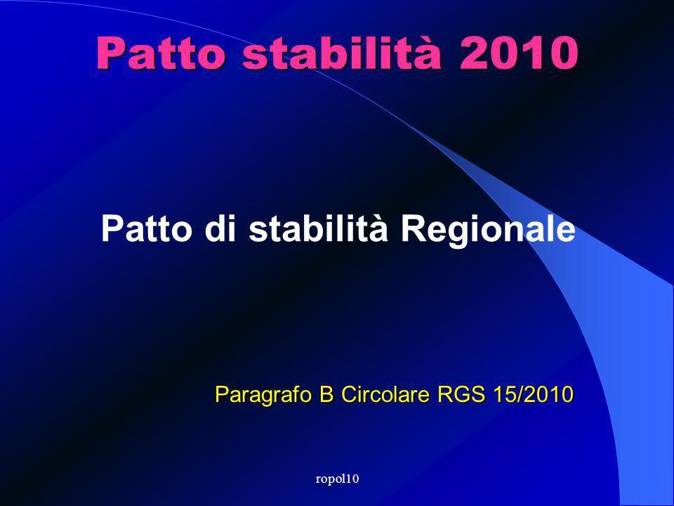 ropol10 Patto stabilità 2010 Patto di stabilità Regionale Paragrafo B Circolare RGS 15/2010