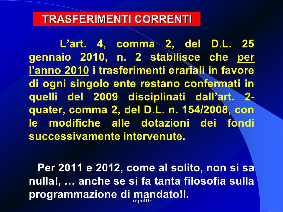 Lart. 4, comma 2, del D.L. 25 gennaio 2010, n.
