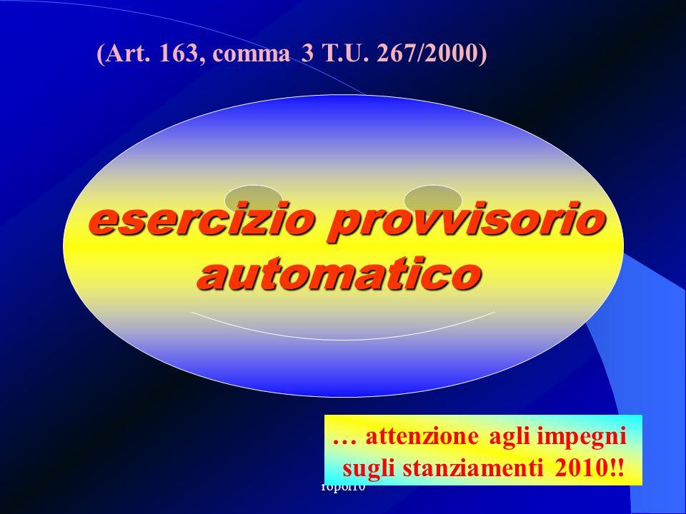 ropol10 esercizio provvisorio automatico (Art.163, comma 3 T.U.