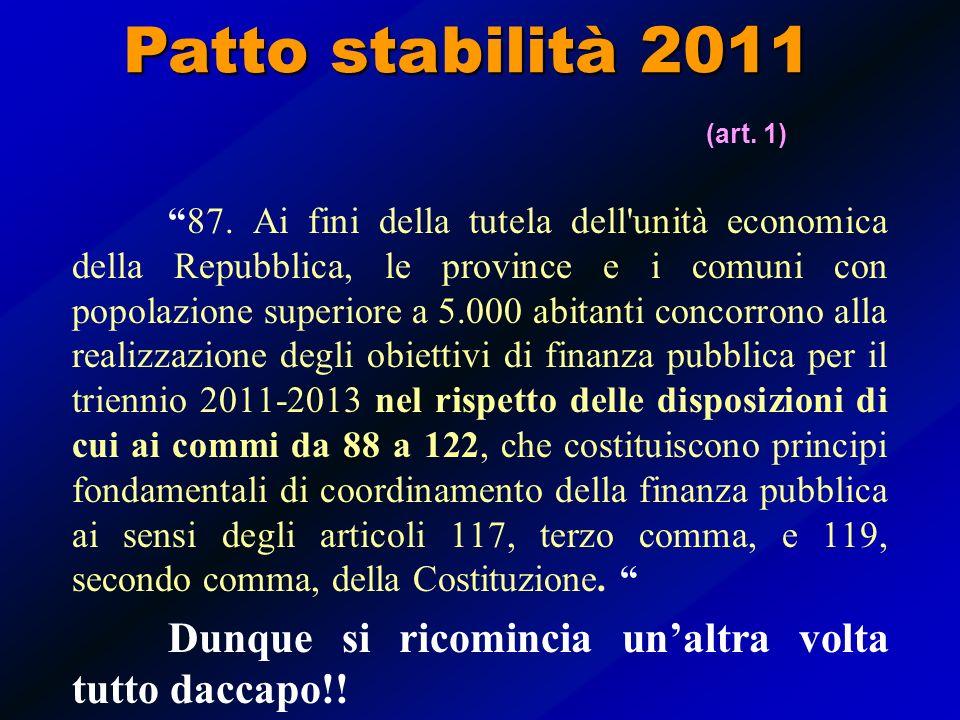 LEGGE DI STABILITA 13 dicembre 2010, n. 220 Patto stabilità 2011