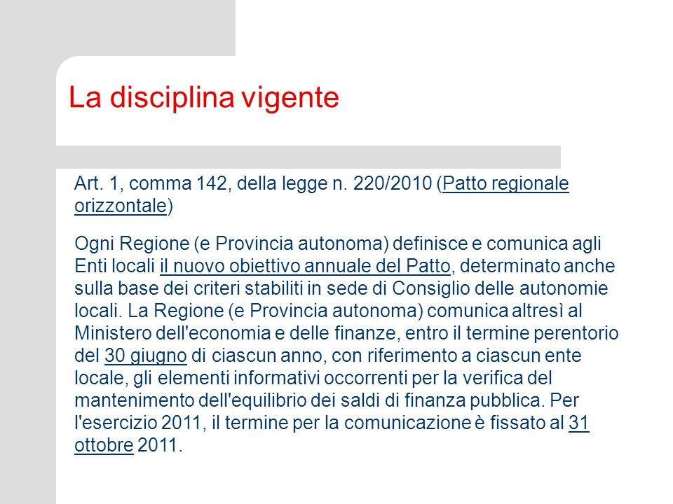 La disciplina vigente Art.1, commi 138, 138-bis, 139, 140 e 143, della legge n.
