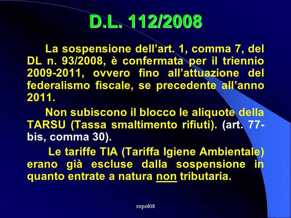 ropol08 D.L. 112/2008 La sospensione dellart. 1, comma 7, del DL n.