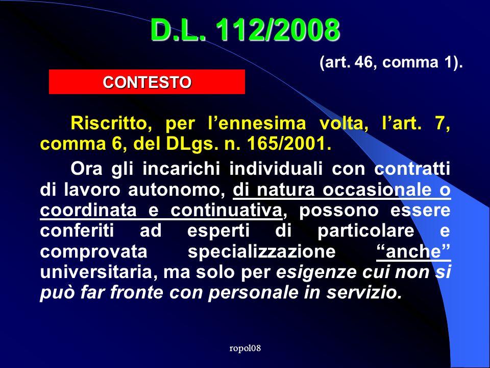 ropol08 D.L. 112/2008 Riscritto, per lennesima volta, lart.