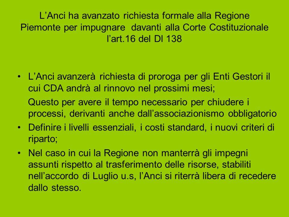 LAnci ha avanzato richiesta formale alla Regione Piemonte per impugnare davanti alla Corte Costituzionale lart.16 del Dl 138 LAnci avanzerà richiesta