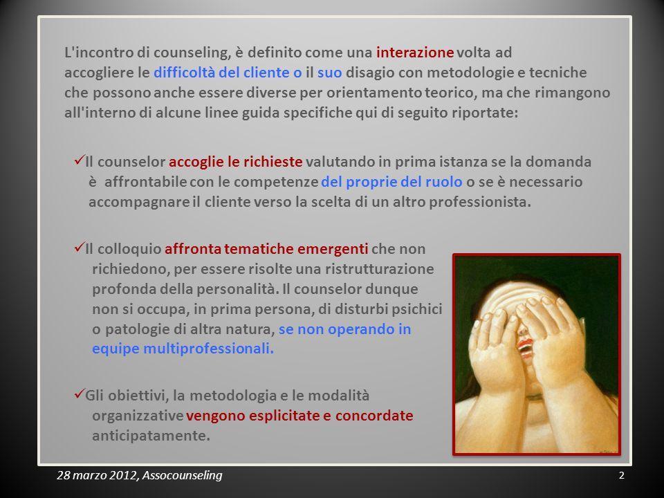 L'incontro di counseling, è definito come una interazione volta ad accogliere le difficoltà del cliente o il suo disagio con metodologie e tecniche ch