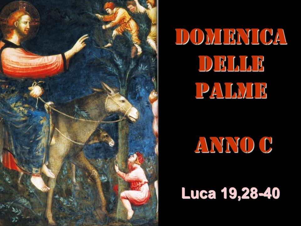 DOMENICADELLE PALME ANNO C Luca 19,28-40