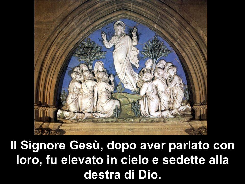 Allora essi partirono e predicarono dappertutto, mentre il Signore agiva insieme con loro e confermava la Parola con i segni che la accompagnavano.