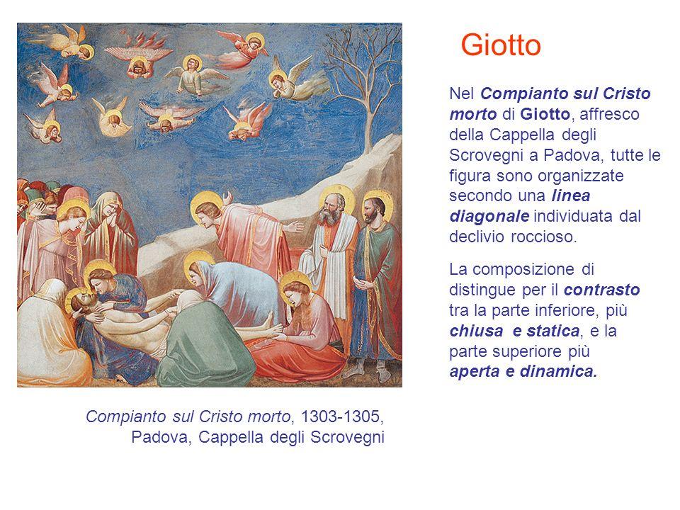 Nel Compianto sul Cristo morto di Giotto, affresco della Cappella degli Scrovegni a Padova, tutte le figura sono organizzate secondo una linea diagona