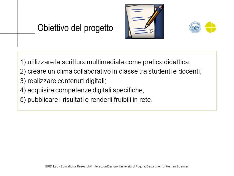 Obiettivo del progetto 1) utilizzare la scrittura multimediale come pratica didattica; 2) creare un clima collaborativo in classe tra studenti e docen