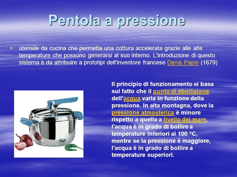 Pentola a pressione utensile da cucina che permette una cottura accelerata grazie alle alte temperature che possono generarsi al suo interno.