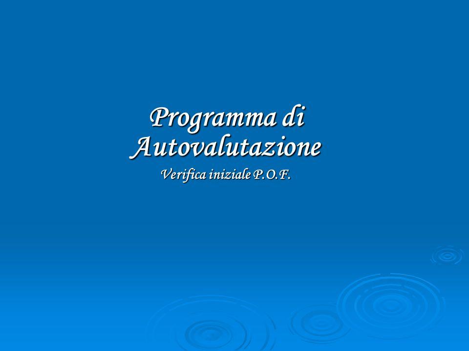 Programma di Autovalutazione Verifica iniziale P.O.F.