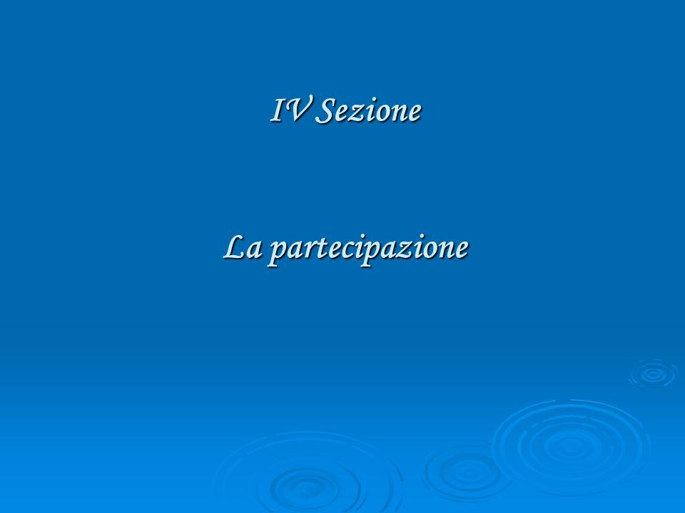 IV Sezione La partecipazione