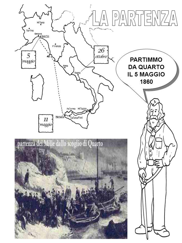 PARTIMMO DA QUARTO IL 5 MAGGIO 1860