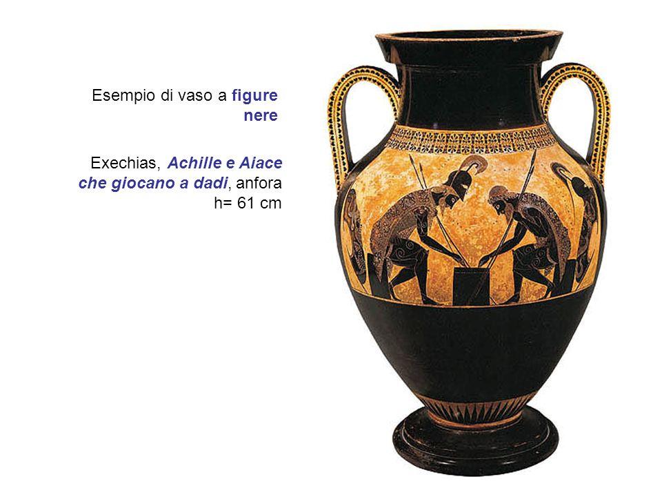 Exechias, Achille e Aiace che giocano a dadi, anfora h= 61 cm Esempio di vaso a figure nere