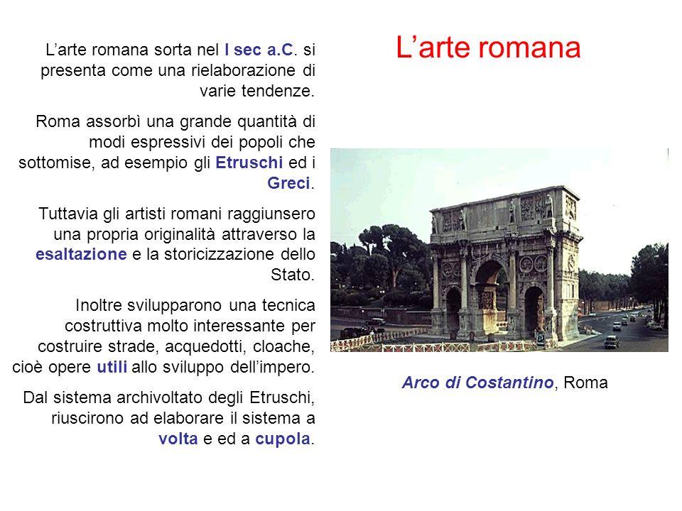 Larte romana Larte romana sorta nel I sec a.C.