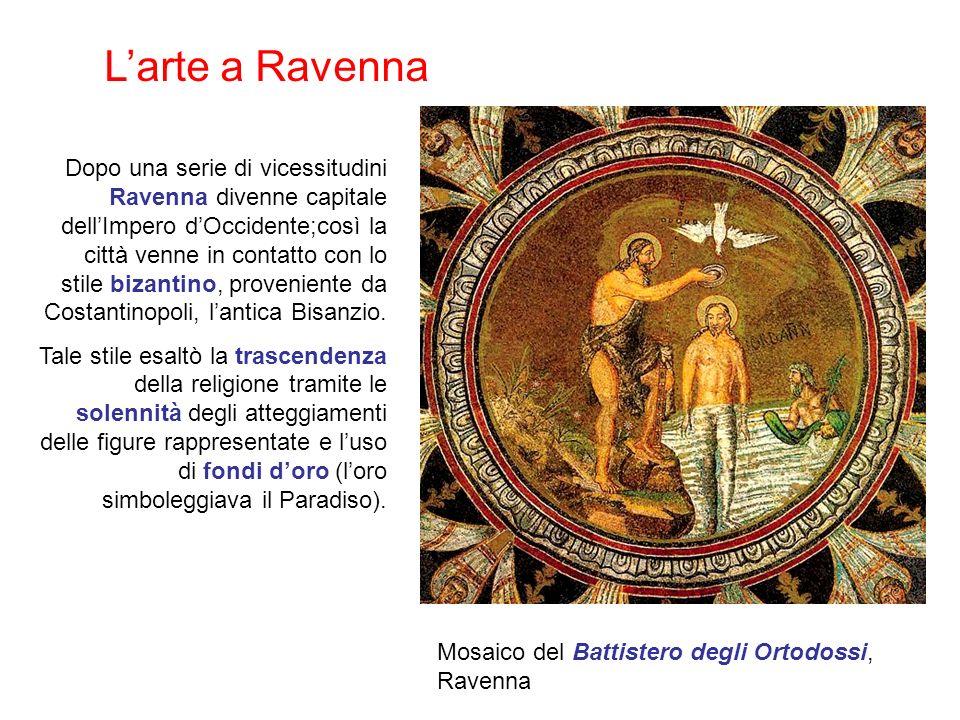 Larte a Ravenna Dopo una serie di vicessitudini Ravenna divenne capitale dellImpero dOccidente;così la città venne in contatto con lo stile bizantino, proveniente da Costantinopoli, lantica Bisanzio.