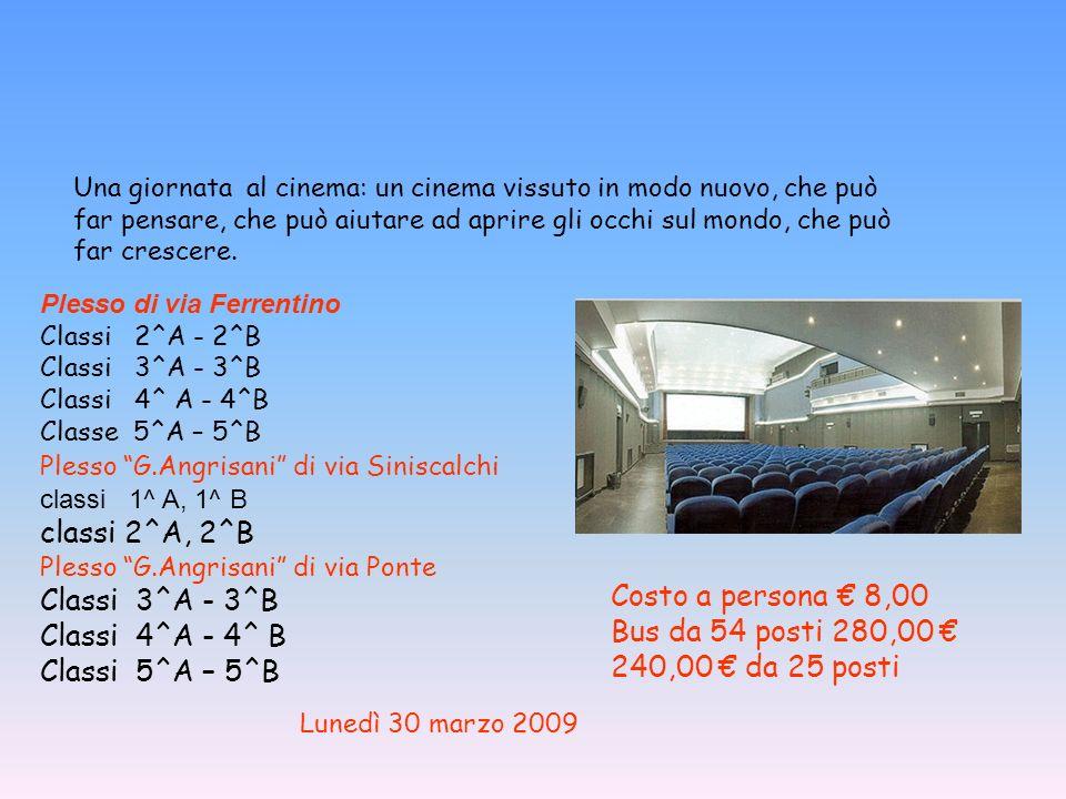 Una giornata al cinema: un cinema vissuto in modo nuovo, che può far pensare, che può aiutare ad aprire gli occhi sul mondo, che può far crescere. Ple