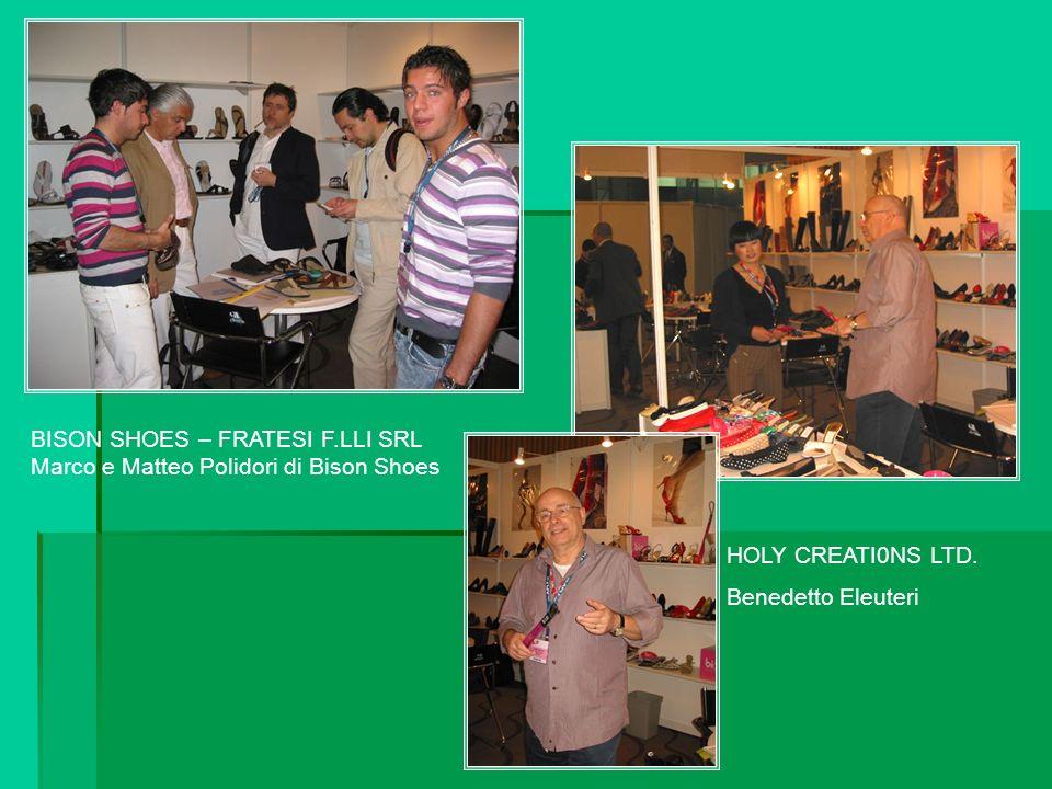 BISON SHOES – FRATESI F.LLI SRL Marco e Matteo Polidori di Bison Shoes HOLY CREATI0NS LTD.