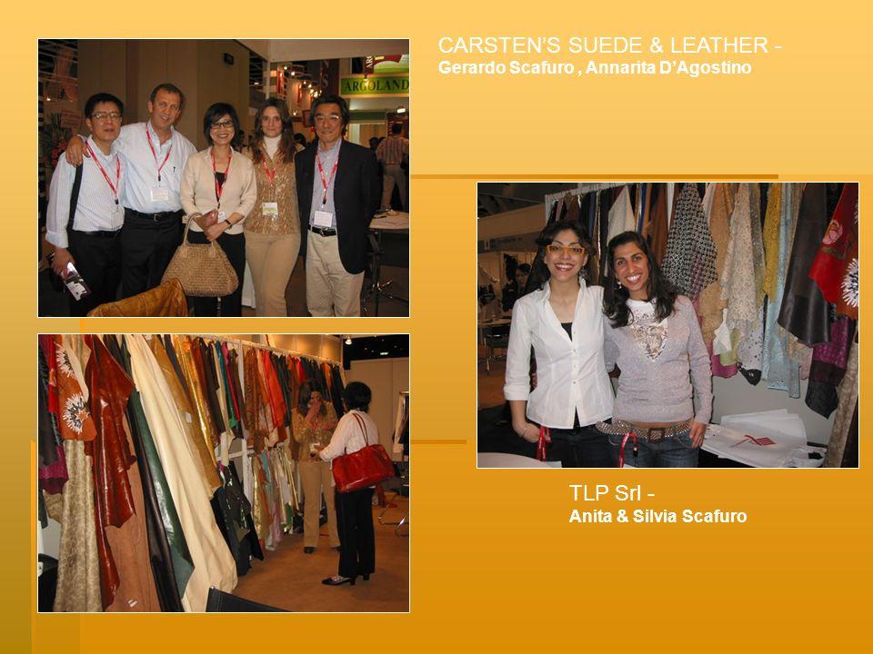 CARSTENS SUEDE & LEATHER - Gerardo Scafuro, Annarita DAgostino TLP Srl - Anita & Silvia Scafuro