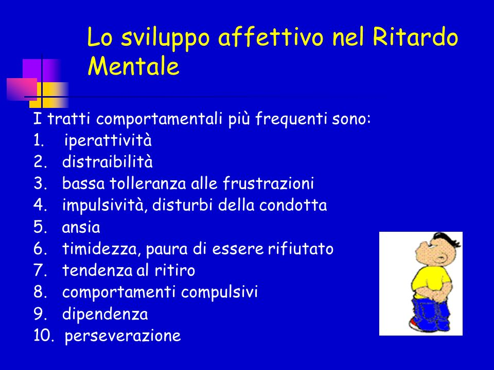 I tratti comportamentali più frequenti sono: 1. iperattività 2. distraibilità 3. bassa tolleranza alle frustrazioni 4. impulsività, disturbi della con