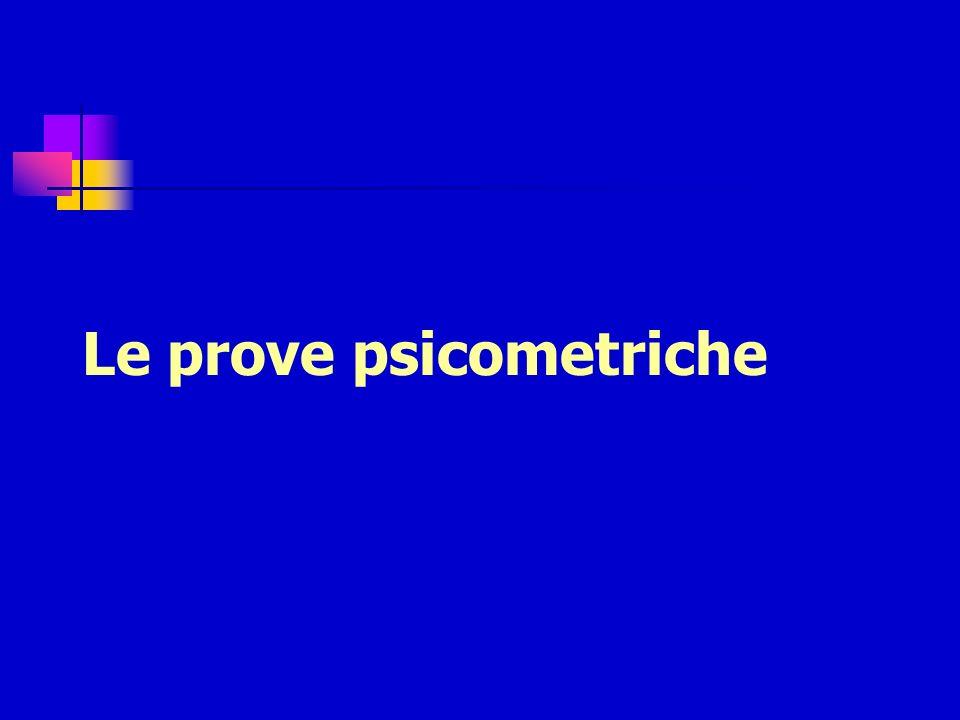 Le prove psicometriche