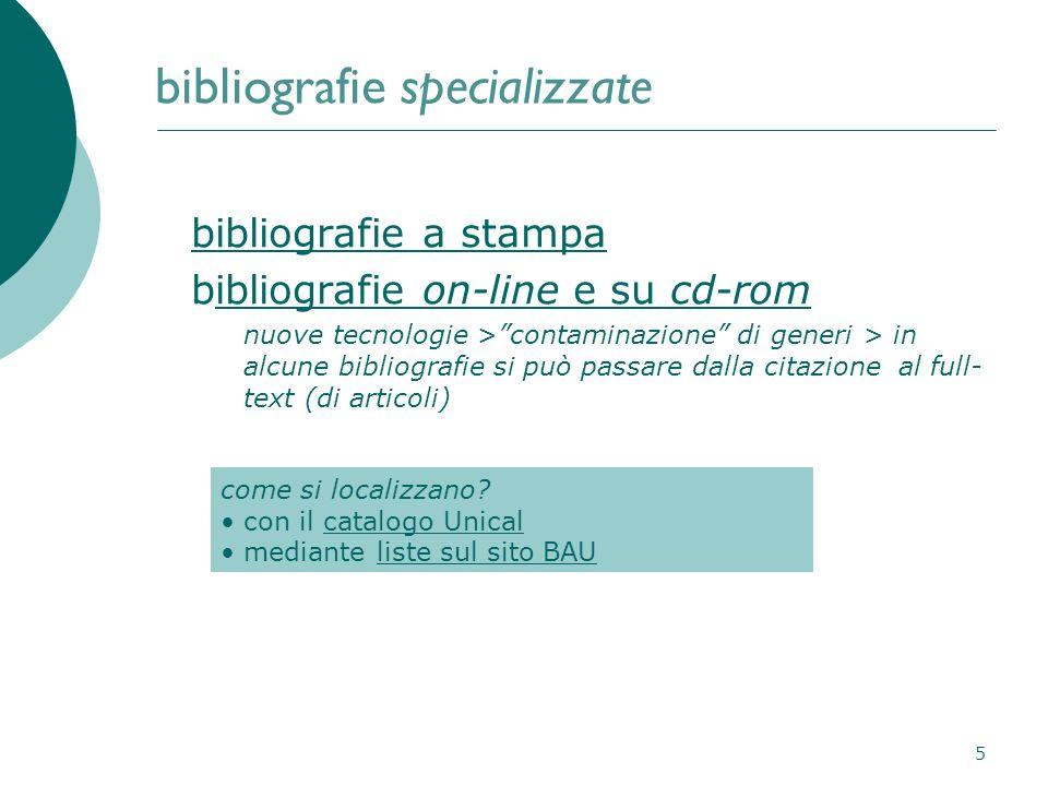 5 bibliografie specializzate bibliografie a stampa bibliografie on-line e su cd-romibliografie on-line e su cd-rom nuove tecnologie >contaminazione di