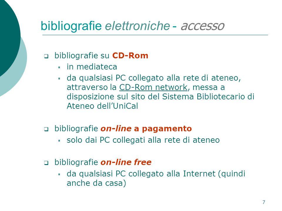 7 bibliografie elettroniche - accesso bibliografie su CD-Rom in mediateca da qualsiasi PC collegato alla rete di ateneo, attraverso la CD-Rom network,
