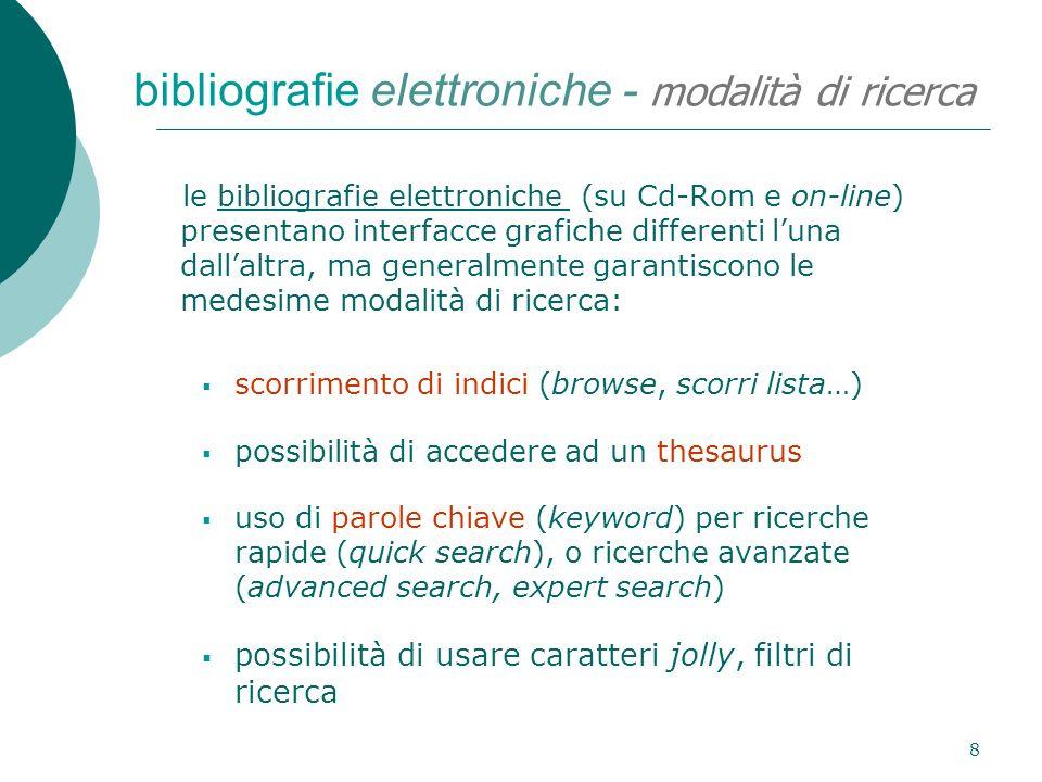 8 bibliografie elettroniche - modalità di ricerca le bibliografie elettroniche (su Cd-Rom e on-line) presentano interfacce grafiche differenti luna da