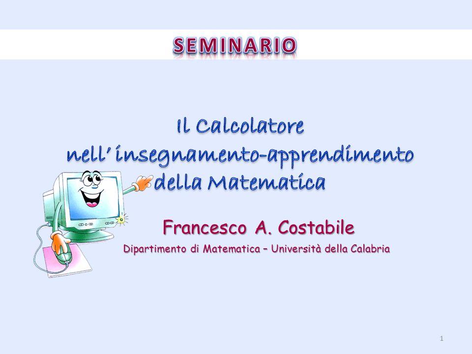 Francesco A. Costabile Dipartimento di Matematica – Università della Calabria 1