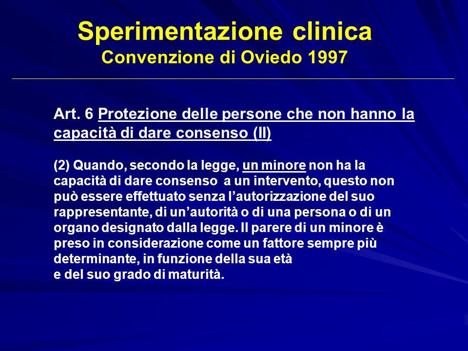 Art. 6 Protezione delle persone che non hanno la capacità di dare consenso (II) (2) Quando, secondo la legge, un minore non ha la capacità di dare con