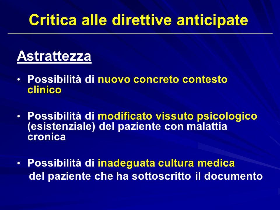 Astrattezza Possibilità di nuovo concreto contesto clinico Possibilità di modificato vissuto psicologico (esistenziale) del paziente con malattia cron