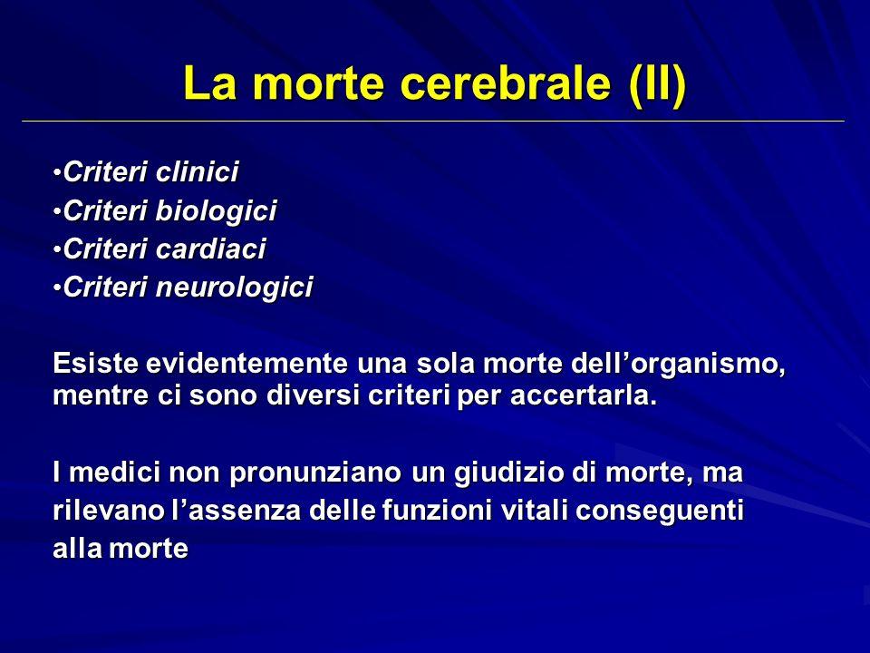 Criteri clinici Criteri clinici Criteri biologici Criteri biologici Criteri cardiaci Criteri cardiaci Criteri neurologici Criteri neurologici Esiste e