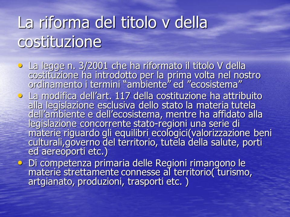 La riforma del titolo v della costituzione La legge n. 3/2001 che ha riformato il titolo V della costituzione ha introdotto per la prima volta nel nos