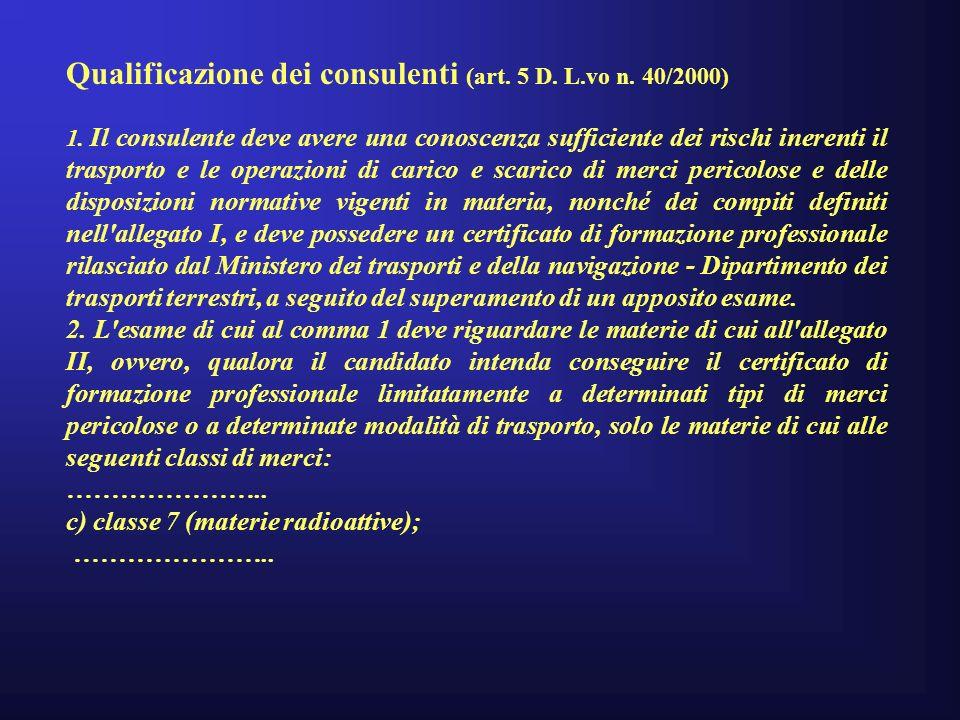 Qualificazione dei consulenti (art.5 D. L.vo n. 40/2000) 1.