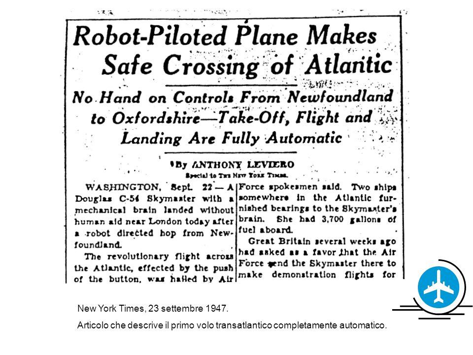 New York Times, 23 settembre 1947. Articolo che descrive il primo volo transatlantico completamente automatico.